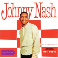 Johnny Nash — Johnny Nash, Don Costa & His Orchestra
