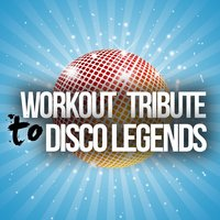 Workout Tribute to Disco Legends — сборник