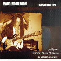 Everything is here — Maurizio Vercon