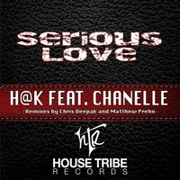 Serious Love — H@K, Chanelle