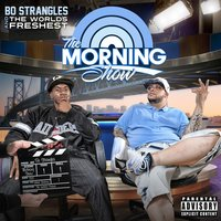 The Morning Show — St Spittin, Bo Strangles, The World's Freshest