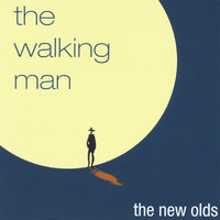The Walking Man — The New Olds
