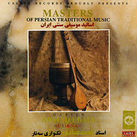 The Masters of Persian Traditional Music, Sehtar — Ahmad Ebadi