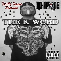 The K Word — Ad Kapone