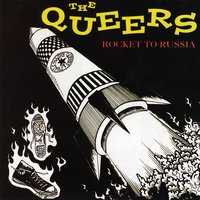 Rocket to Russia — The Queers
