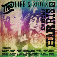 The Life & Songs Of Emmylou Harris: An All-Star Concert Celebration — сборник