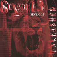 Unleashed — Seven 13