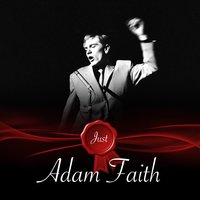 Just - Adam Faith — Adam Faith