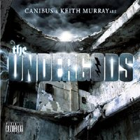 Canibus and Keith Murray are The Undergods — The Undergods (Canibus & Keith Murray), The Undergods