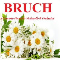Bruch - 4 Concerto Pieces for Violoncello & Orchestra — Макс Брух, SWF Symphony Orchestra Baden-Baden, Michael Boder