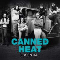 Essential — Canned Heat