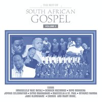 The Best Of South African Gospel Vol. 2 — сборник