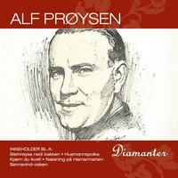 Diamanter — Alf Prøysen