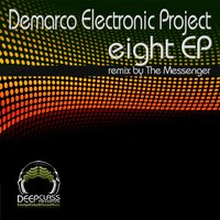 Eight EP — Demarco Electronic Project
