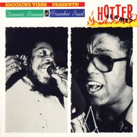 Hotter Flames — Dennis Brown & Frankie Paul