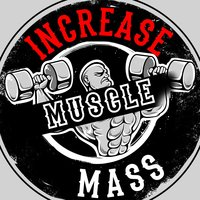Increase Muscle Mass — The Gym Rats