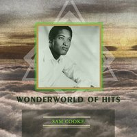 Wonderworld Of Hits — Sam Cooke