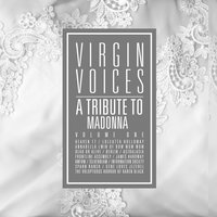 A Tribute To Madonna: Virgin Voices — сборник