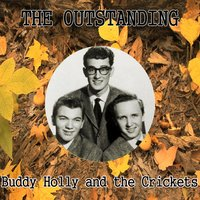 The Outstanding Buddy Holly and the Crickets — Buddy Holly & The Crickets