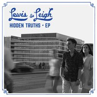 Hidden Truths — Lewis & Leigh, Lewis and Leigh