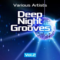 Deep Night Grooves, Vol. 2 — сборник