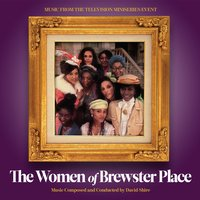 The Women of Brewster Place (Music from the Television Miniseries Event) — David Shire