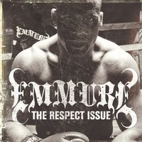 The Respect Issue — Emmure