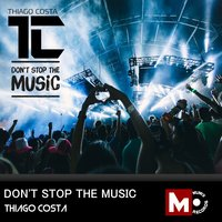 Don't Stop the Music — Thiago Costa