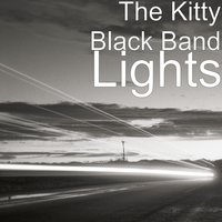 Lights — The Kitty Black Band