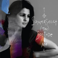 The Solitude & Me — Somersault