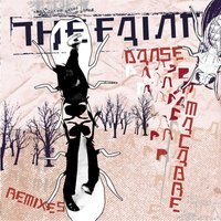 Danse Macabre Remixes — The Faint