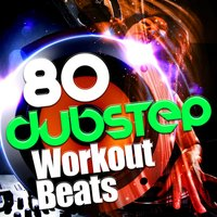 80 Dubstep Workout Beats — сборник