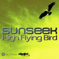Sunseek - High Flying Bird EP — Sunseek
