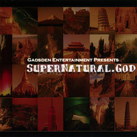 Supernatural.GOD — Gadsden Entertainment