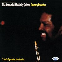 Country Preacher — Cannonball Adderley Quintet, The Cannonball Adderley Quintet