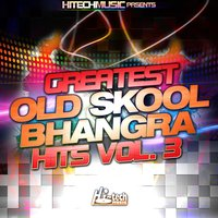 Greatest Old Skool Bhangra Hits, Vol. 3 — сборник