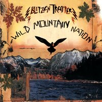 Wild Mountain Nation — Blitzen Trapper