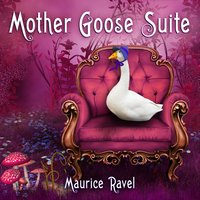 Maurice Ravel - Mother Goose Suite — Морис Равель, Prague Festival Orchestra