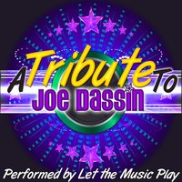 A Tribute to Joe Dassin — Let the Music Play