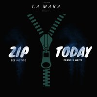 Zip Today — Francis Write, Zee Justice