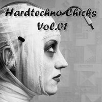 Hardtechno Chicks, Vol.01 — сборник