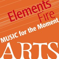 Music For The Moment: Elements Of Fire — сборник
