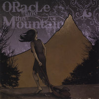 Oracle and the Mountain — Oracle and the Mountain