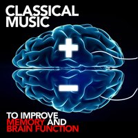 Classical Music to Improve Memory and Brain Function — сборник