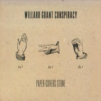 Paper Covers Stone — Willard Grant Conspiracy