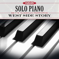 West Side Story: Solo Piano — Solo Sounds, Bette Sussman