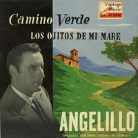 "Vintage Spanish Song Nº48 - EPs Collectors ""Camino Verde"" — Angelillo"