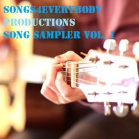 Songs4everybody Productions Song Sampler, Vol. 1 — сборник