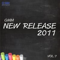 Thai GMM New Release 2011 Vol. 7 — Various Artists (รวมศิลปิน)