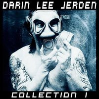 Collection 1 — Darin Lee Jerden